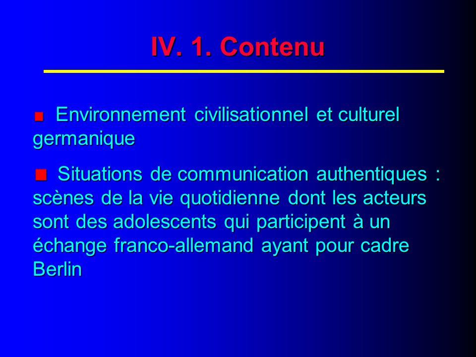 IV. 2. Contenu (suite)