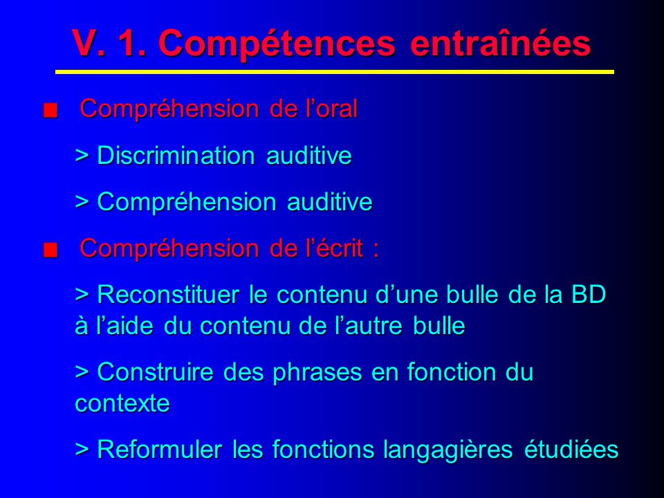V. 2. Compétences entraînées (suite)