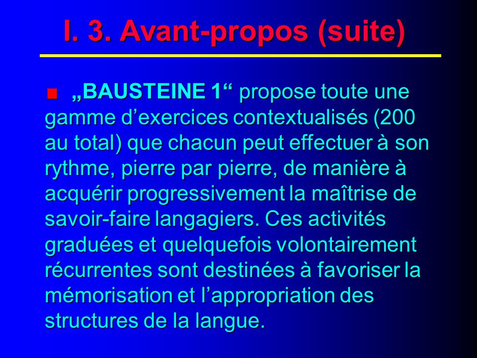 I. 4. Avant-propos (suite)