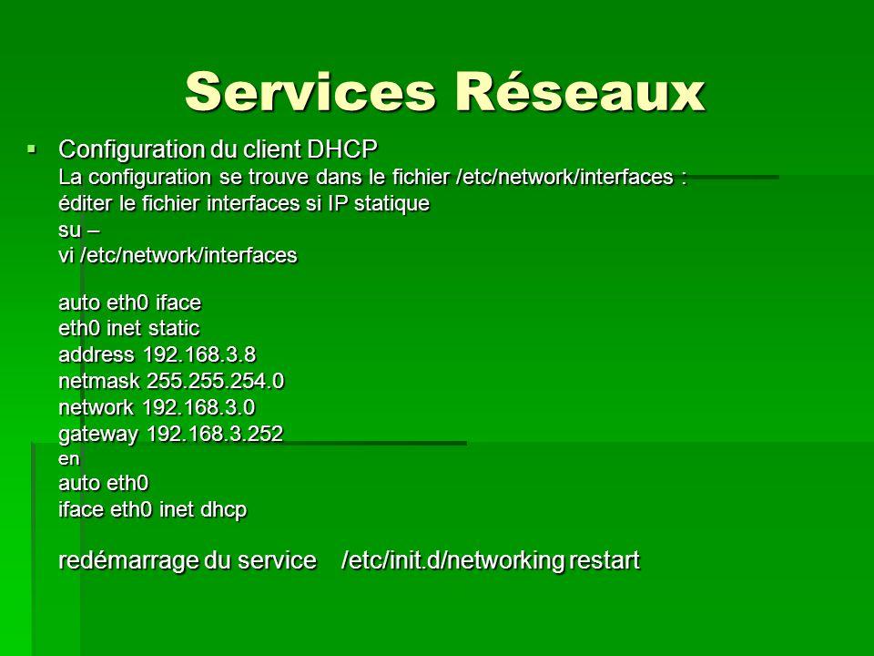 Services Réseaux Configuration du client DHCP