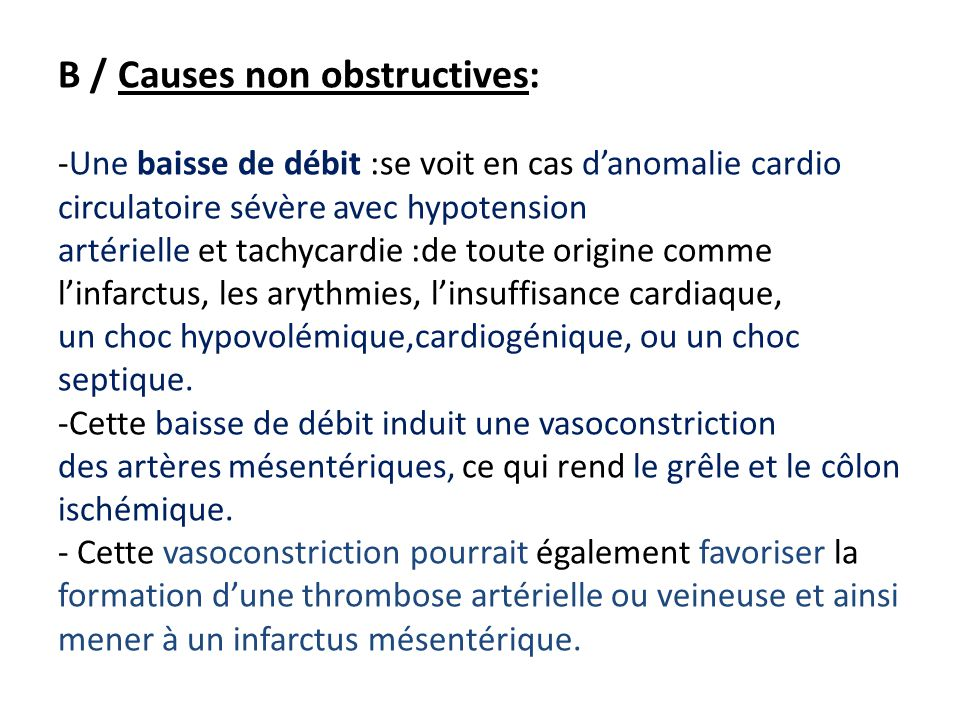 B / Causes non obstructives: