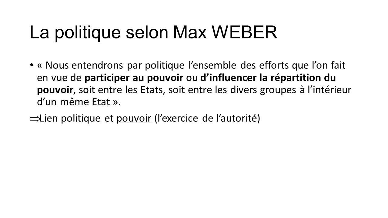 La politique selon Max WEBER