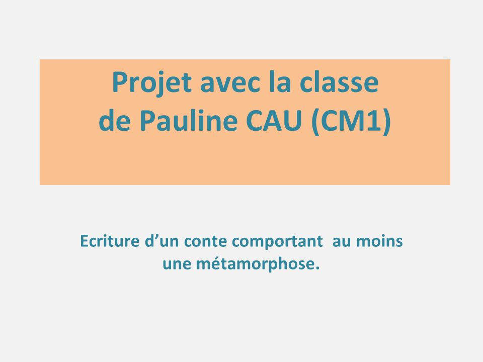 Projet avec la classe de Pauline CAU (CM1)