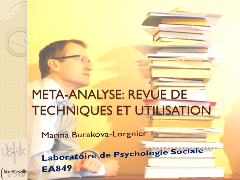 META-ANALYSE: REVUE DE TECHNIQUES ET UTILISATION