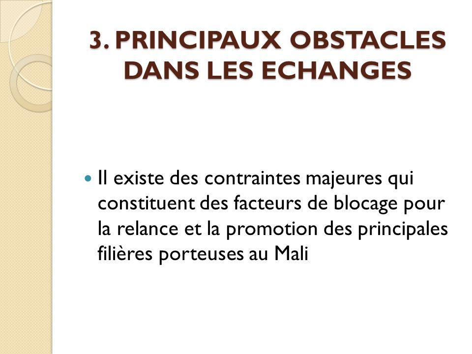 3. PRINCIPAUX OBSTACLES DANS LES ECHANGES