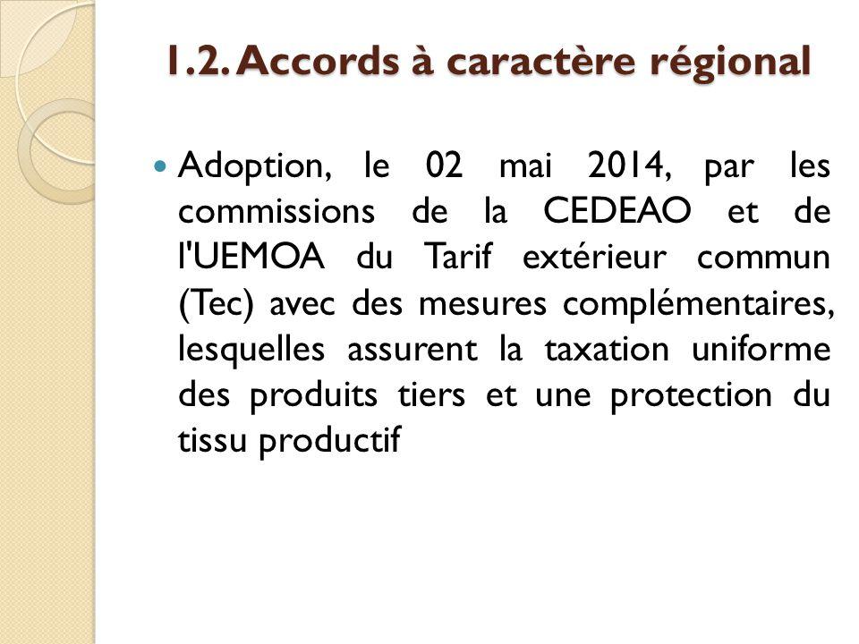 1.2. Accords à caractère régional