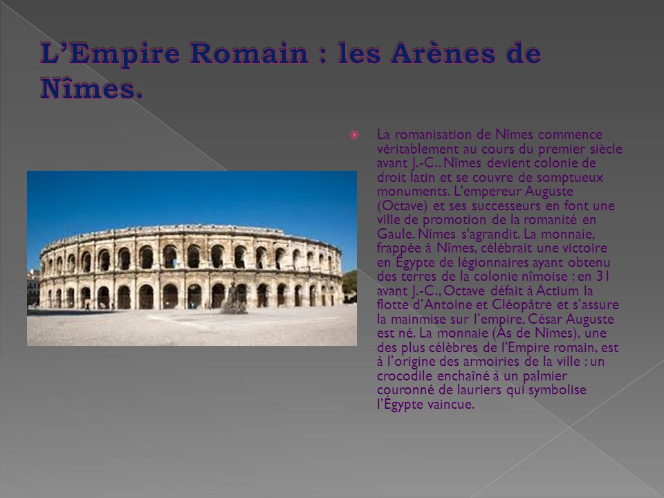 L'Empire Romain : les Arènes de Nîmes.