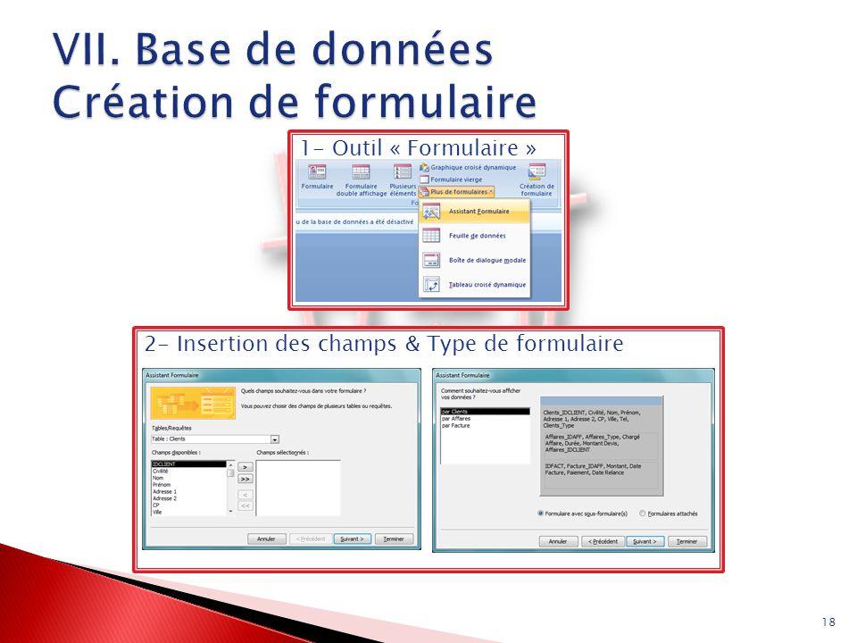 VII. Base de données Création de formulaire
