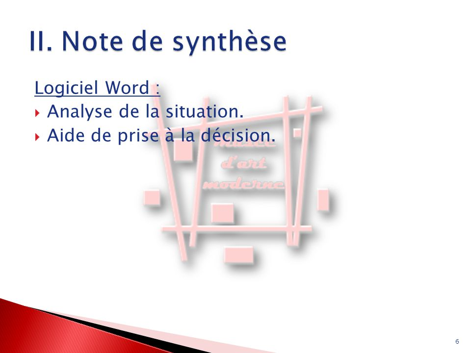 II. Note de synthèse Logiciel Word : Analyse de la situation.