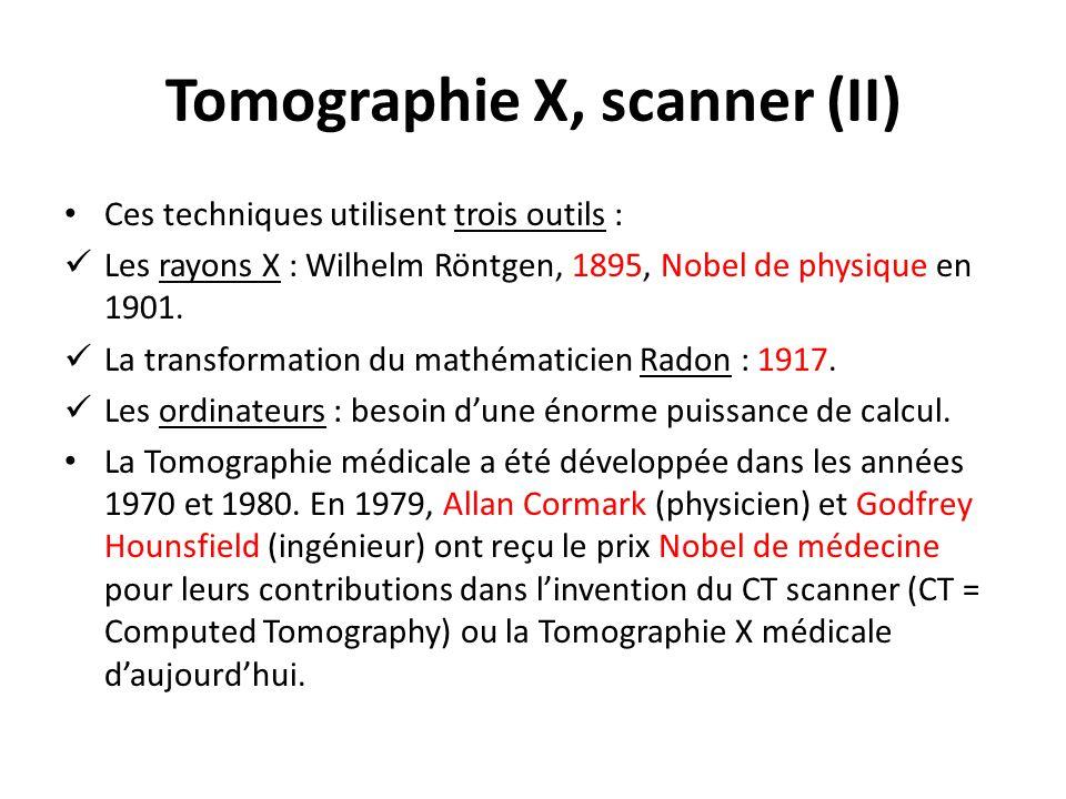 Tomographie X, scanner (II)