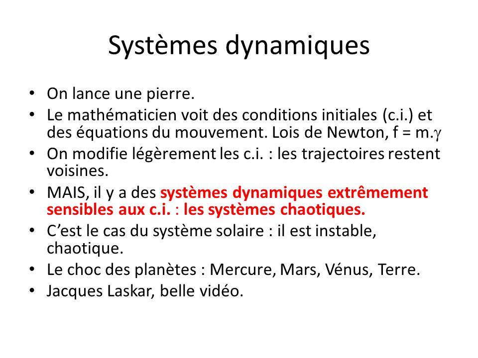 Systèmes dynamiques On lance une pierre.