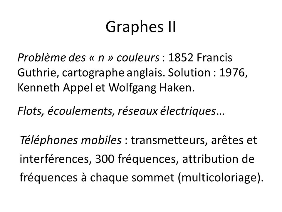 Graphes II Téléphones mobiles : transmetteurs, arêtes et