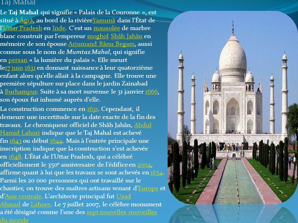 . Taj Mahal.