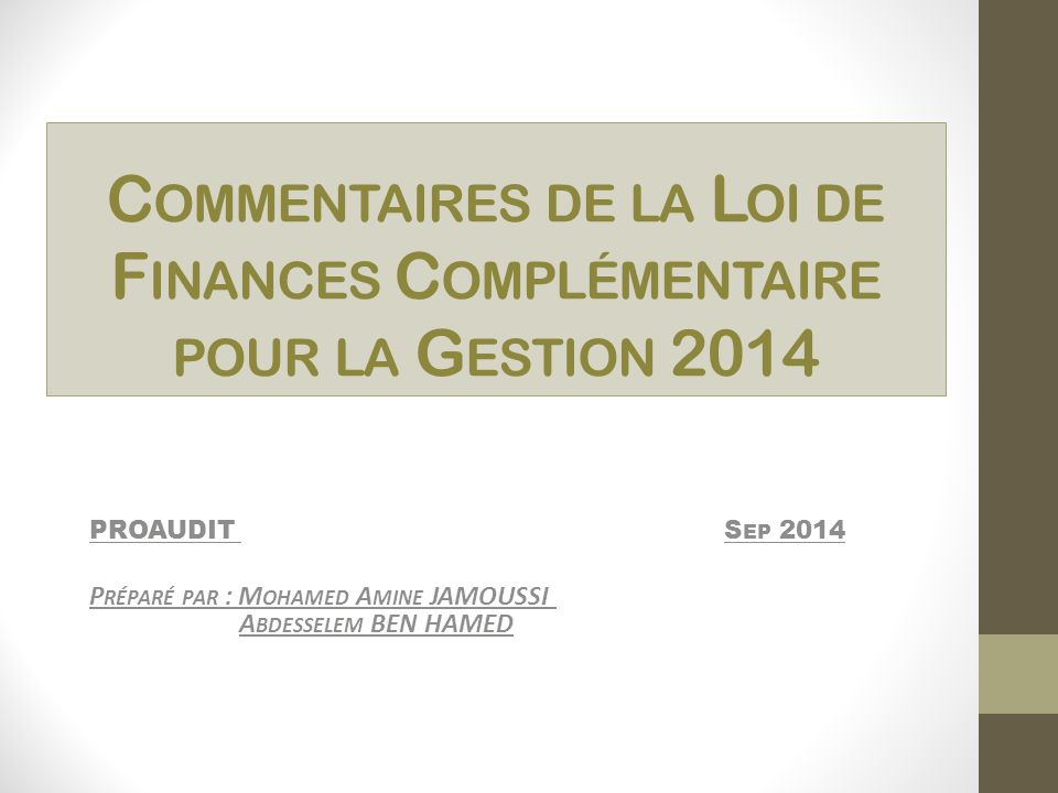 Commentaires de la Loi de Finances Complémentaire pour la Gestion 2014