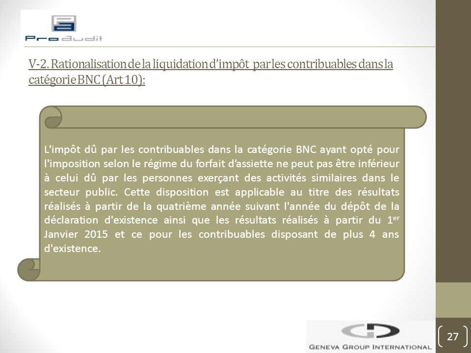 V-2. Rationalisation de la liquidation d'impôt par les contribuables dans la catégorie BNC (Art 10):