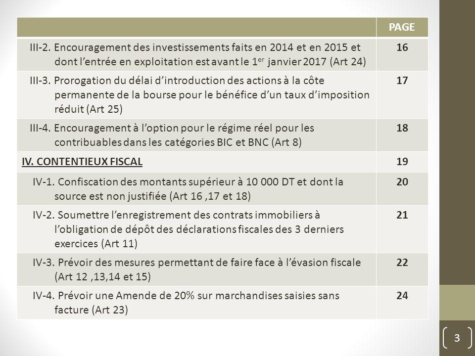 PAGE III-2. Encouragement des investissements faits en 2014 et en 2015 et dont l'entrée en exploitation est avant le 1er janvier 2017 (Art 24)