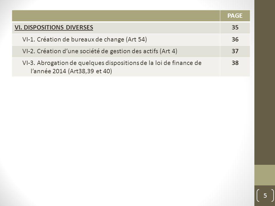 PAGE VI. DISPOSITIONS DIVERSES. 35. VI-1. Création de bureaux de change (Art 54) 36. VI-2. Création d'une société de gestion des actifs (Art 4)