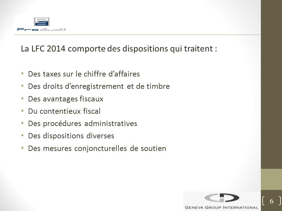 La LFC 2014 comporte des dispositions qui traitent :