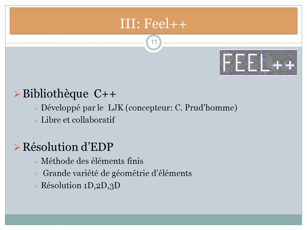 III: Feel++ Bibliothèque C++ Résolution d'EDP