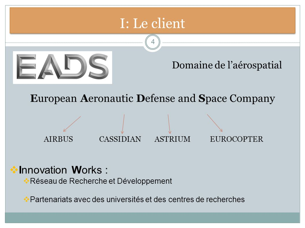 I: Le client European Aeronautic Defense and Space Company
