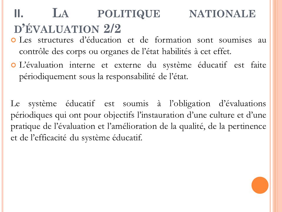 II. La politique nationale d'évaluation 2/2