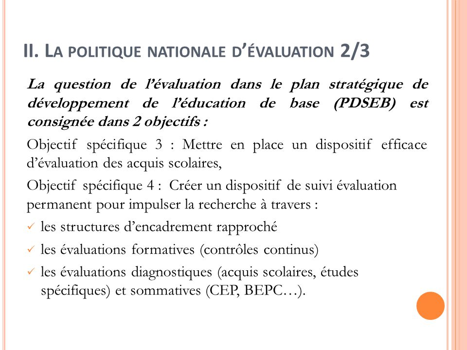 II. La politique nationale d'évaluation 2/3
