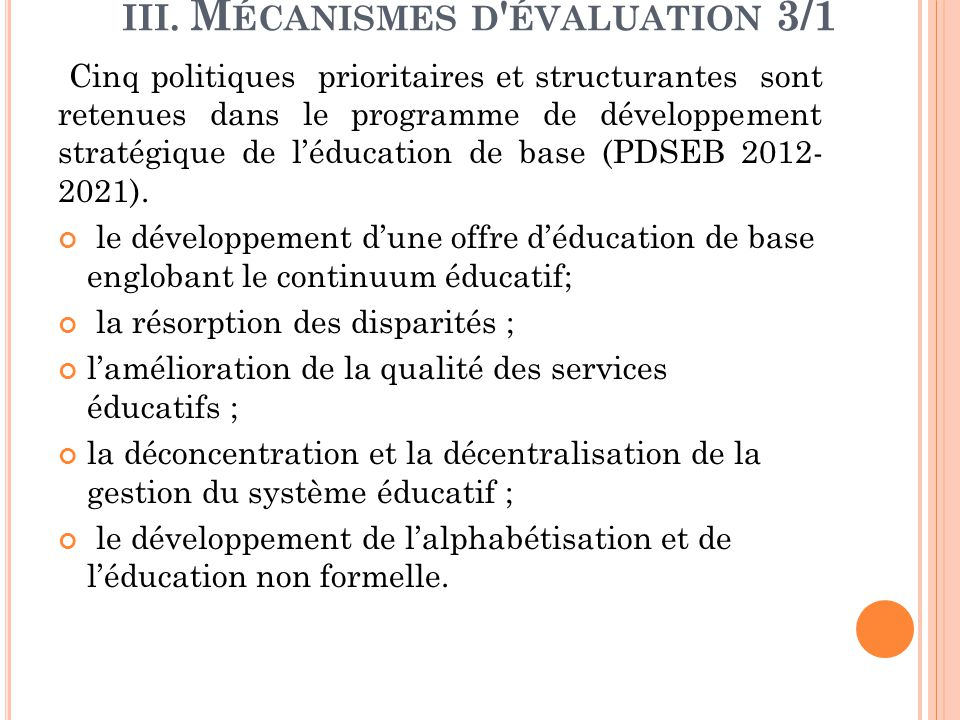 III. Mécanismes d évaluation 3/1