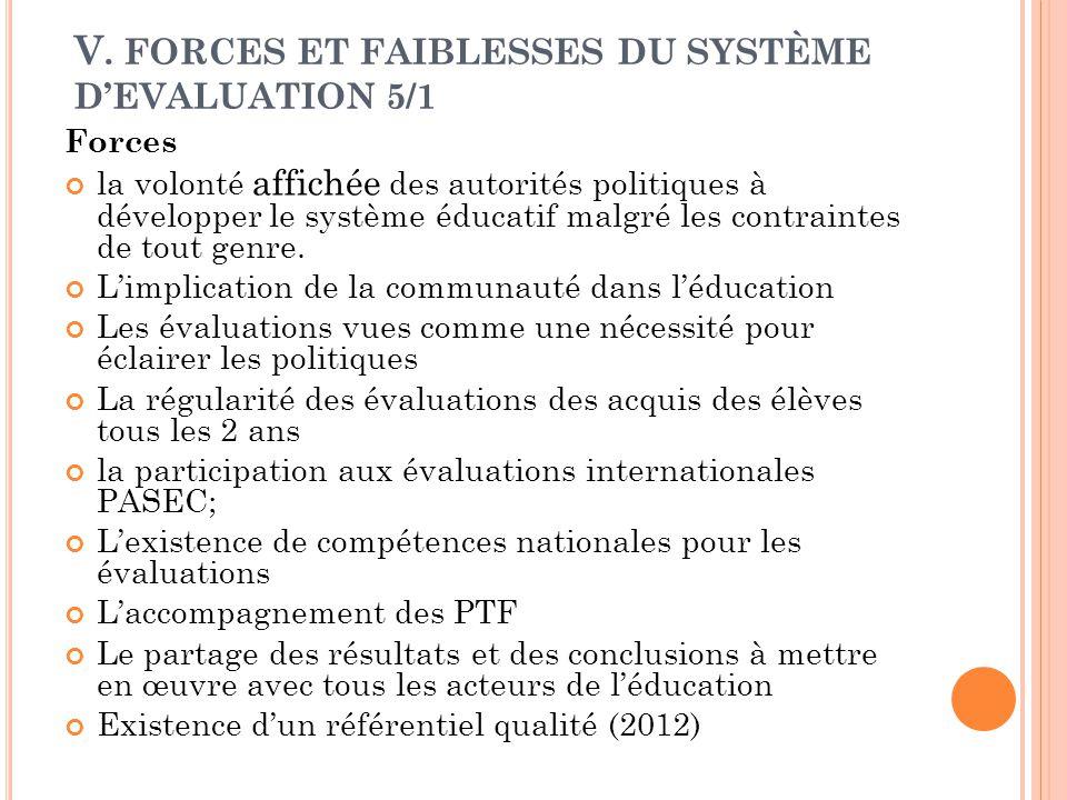 V. FORCES ET FAIBLESSES DU SYSTÈME D'EVALUATION 5/1