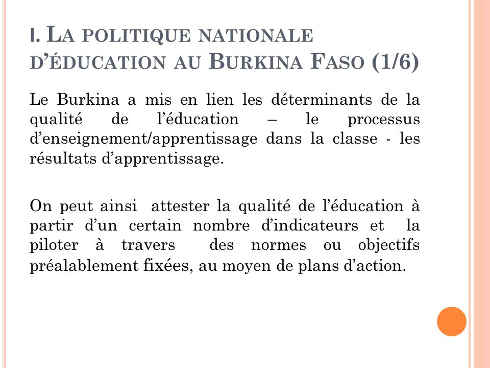 I. La politique nationale d'éducation au Burkina Faso (1/6)