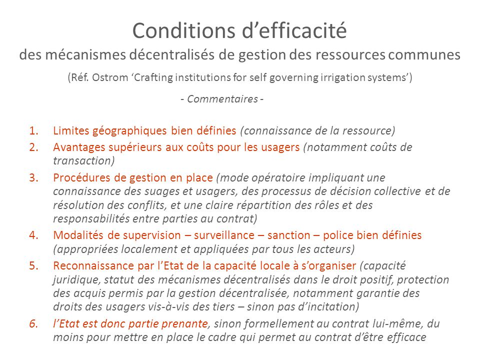 Conditions d'efficacité des mécanismes décentralisés de gestion des ressources communes (Réf. Ostrom 'Crafting institutions for self governing irrigation systems')