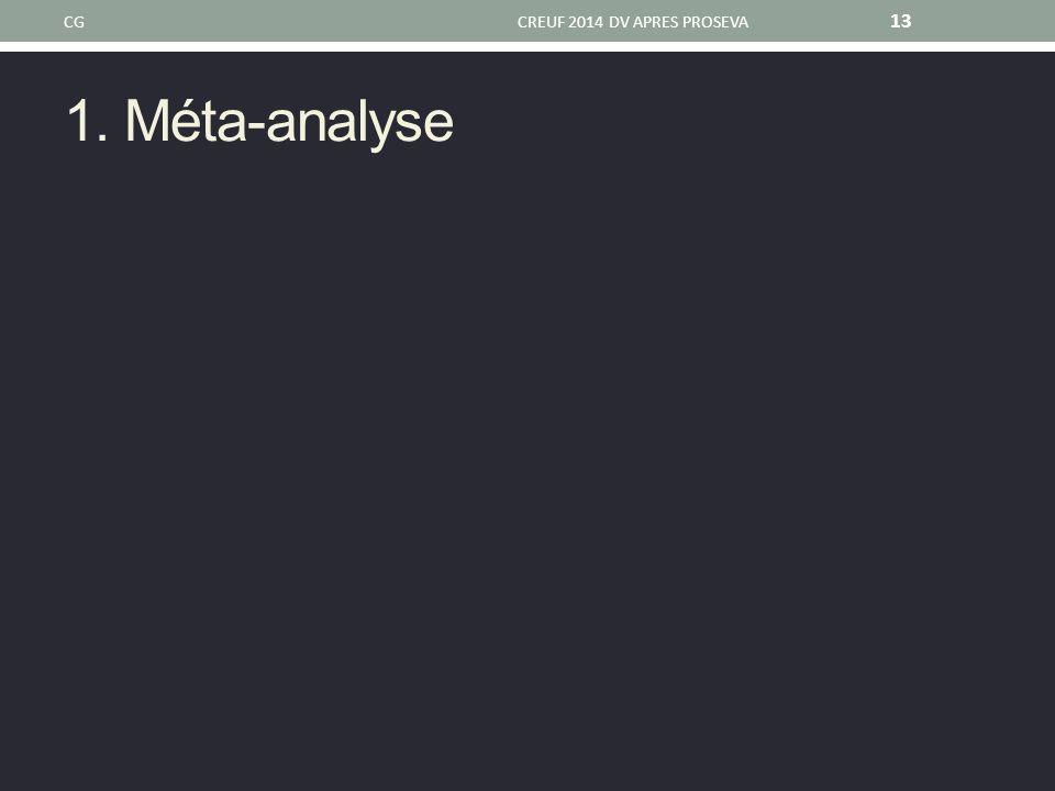 CG CREUF 2014 DV APRES PROSEVA 1. Méta-analyse