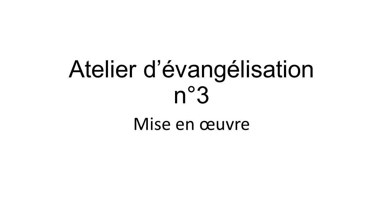 Atelier d'évangélisation n°3