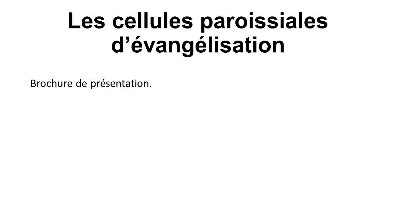 Les cellules paroissiales d'évangélisation
