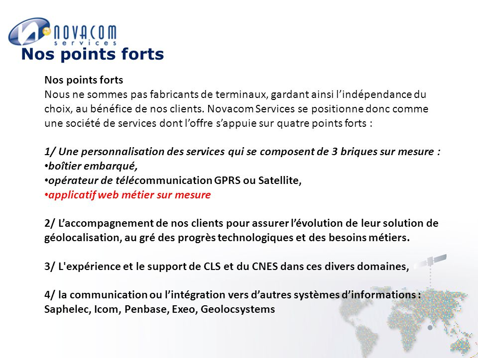 Nos points forts Nos points forts