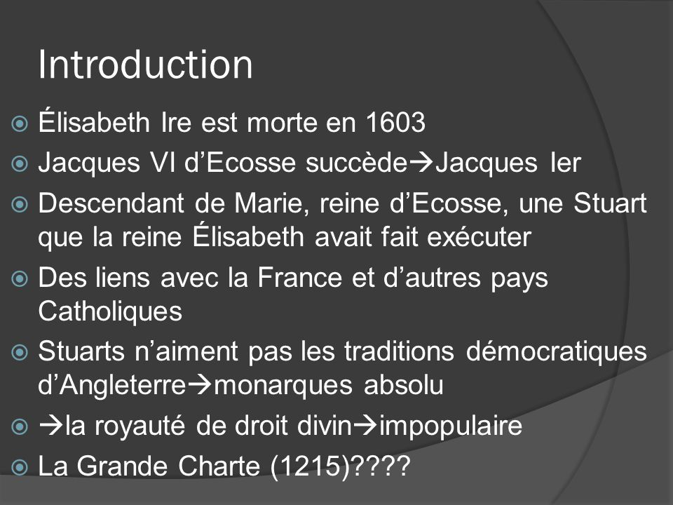 Introduction Élisabeth Ire est morte en 1603