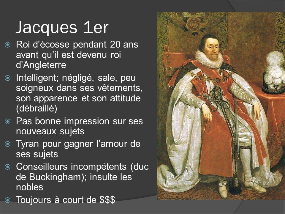 Jacques 1er Roi d'écosse pendant 20 ans avant qu'il est devenu roi d'Angleterre.