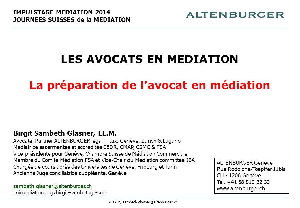 LES AVOCATS EN MEDIATION La préparation de l'avocat en médiation