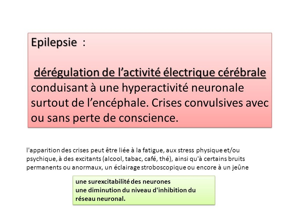 Epilepsie :