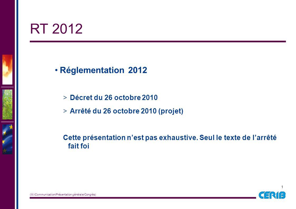 RT 2012 Réglementation 2012 Décret du 26 octobre 2010