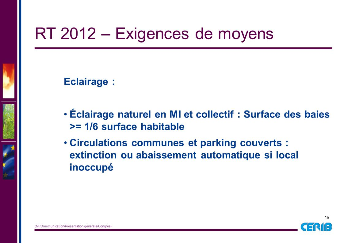 RT 2012 – Exigences de moyens
