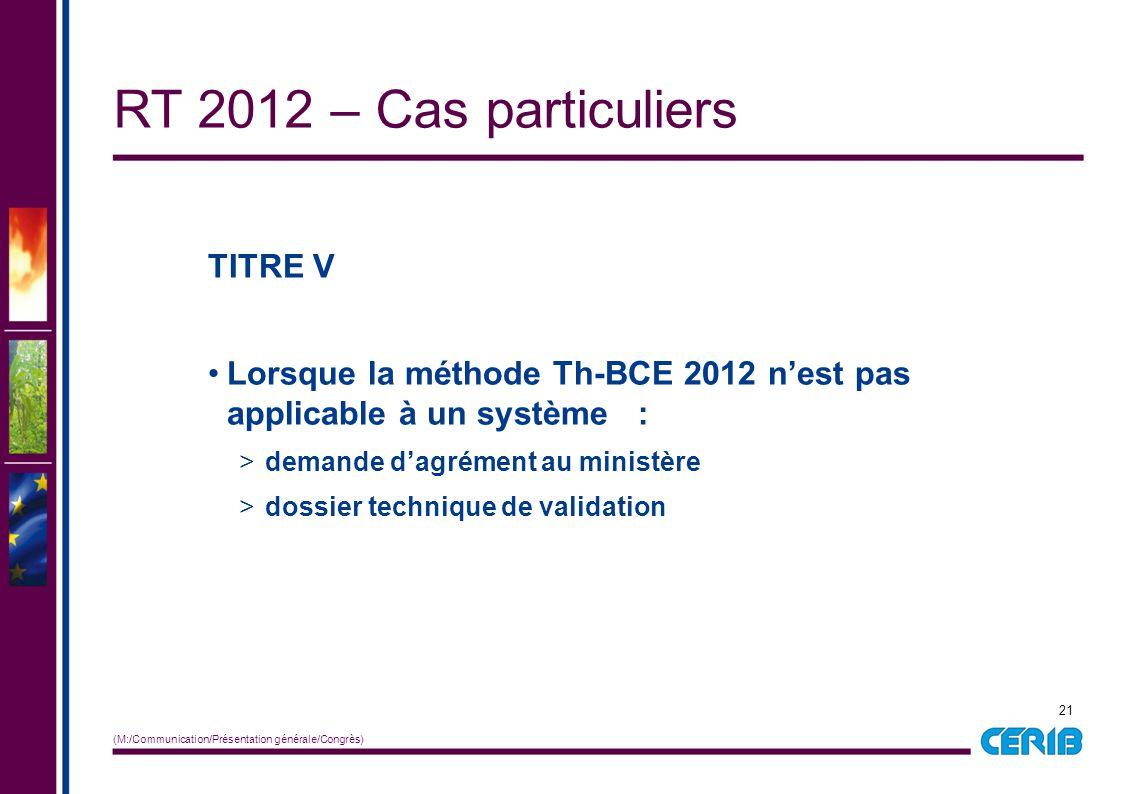 RT 2012 – Cas particuliers TITRE V