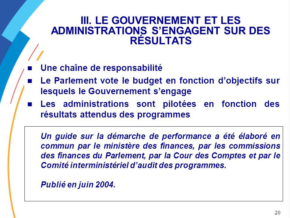 III. LE GOUVERNEMENT ET LES ADMINISTRATIONS S'ENGAGENT SUR DES RÉSULTATS