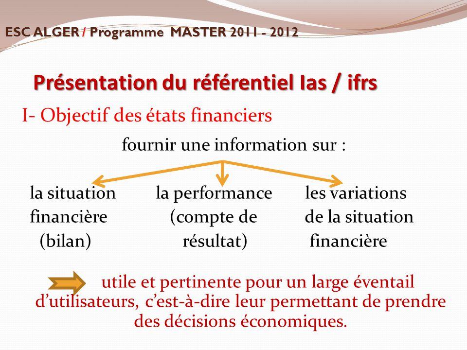 Présentation du référentiel Ias / ifrs