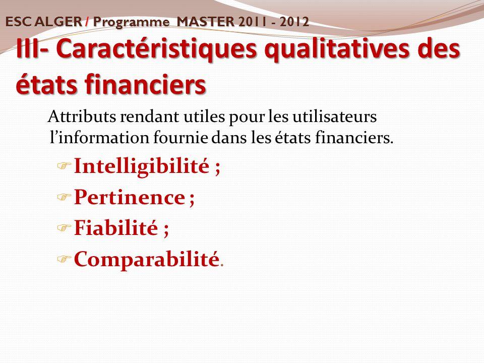 III- Caractéristiques qualitatives des états financiers