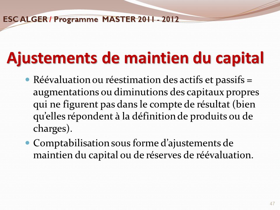 Ajustements de maintien du capital