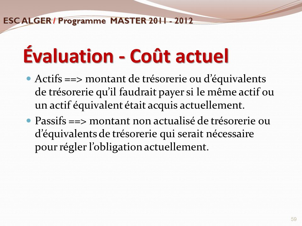 Évaluation - Coût actuel