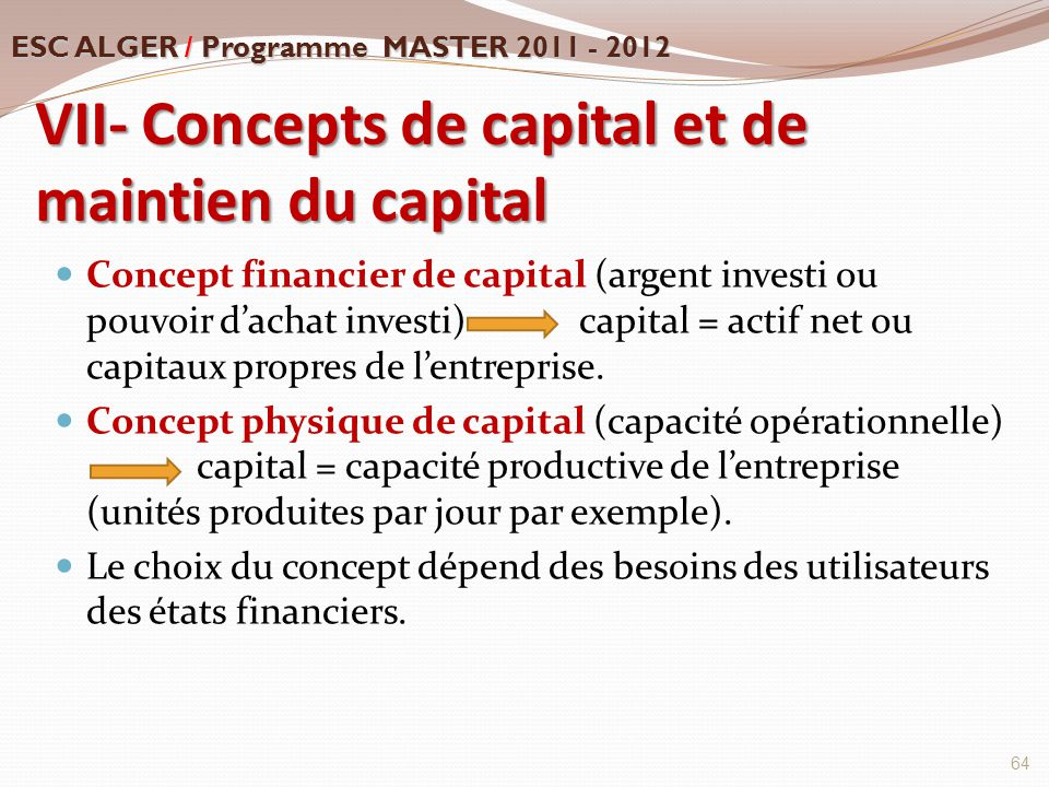 VII- Concepts de capital et de maintien du capital