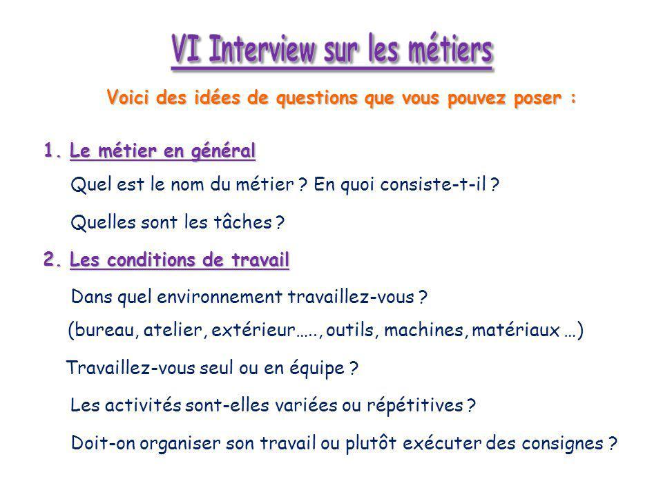 VI Interview sur les métiers