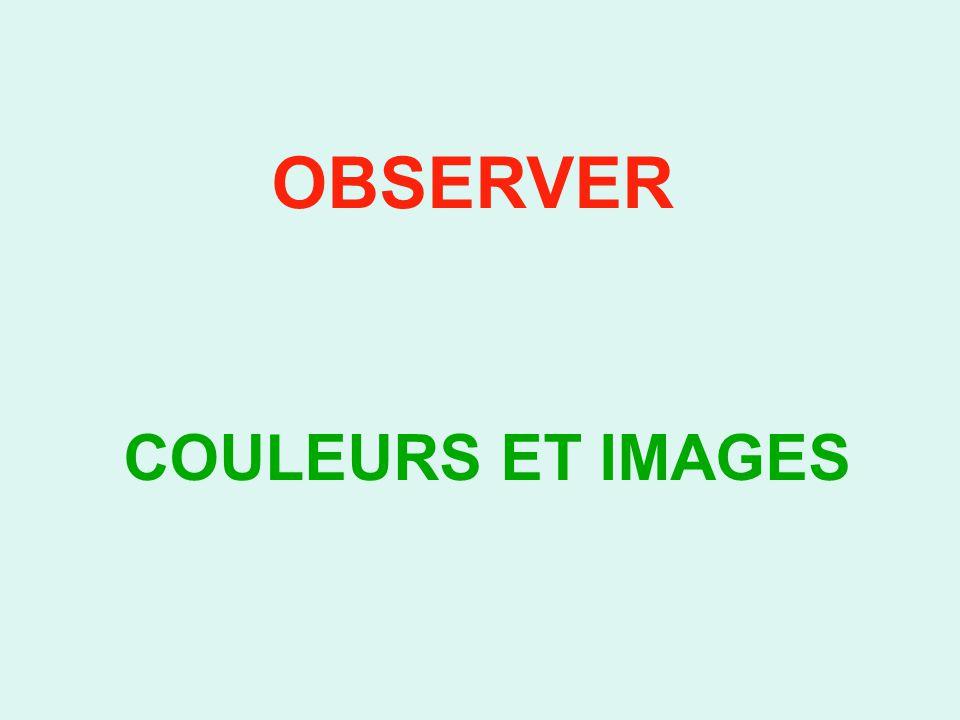 OBSERVER COULEURS ET IMAGES
