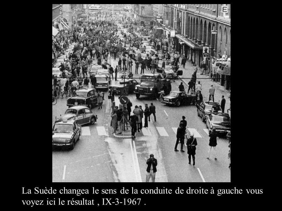 La Suède changea le sens de la conduite de droite à gauche vous voyez ici le résultat , IX-3-1967 .